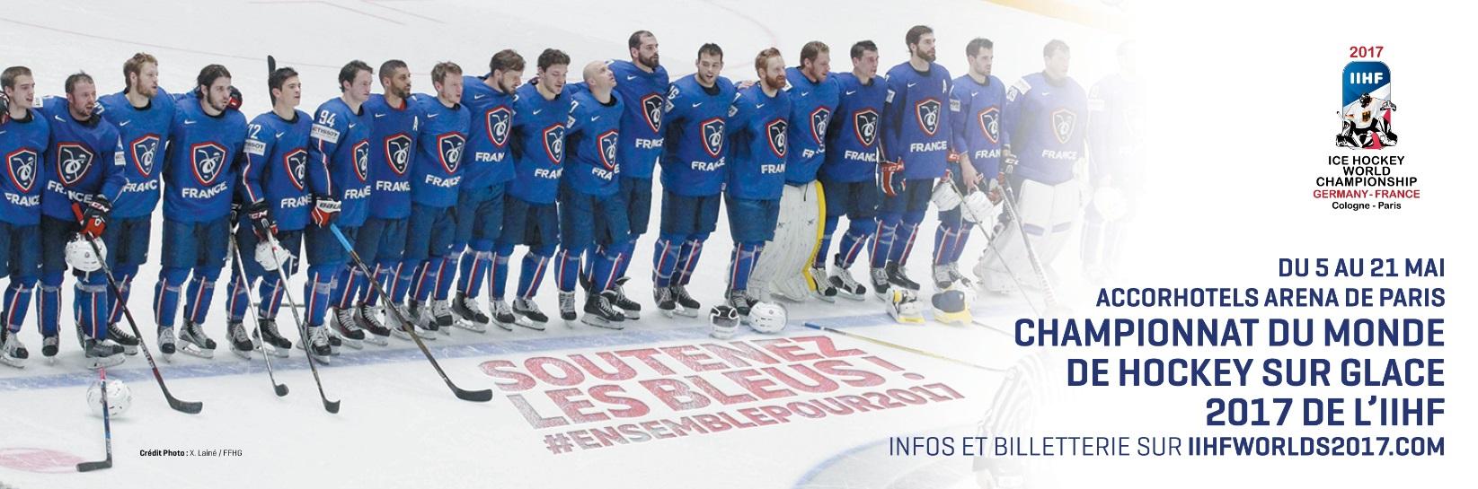 «Soutenez les Bleus» – Championnat du Monde de Hockey sur Glace 2017 de l'IIHF